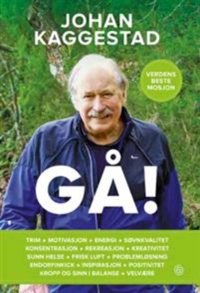 Gå! : verdens beste mosjon