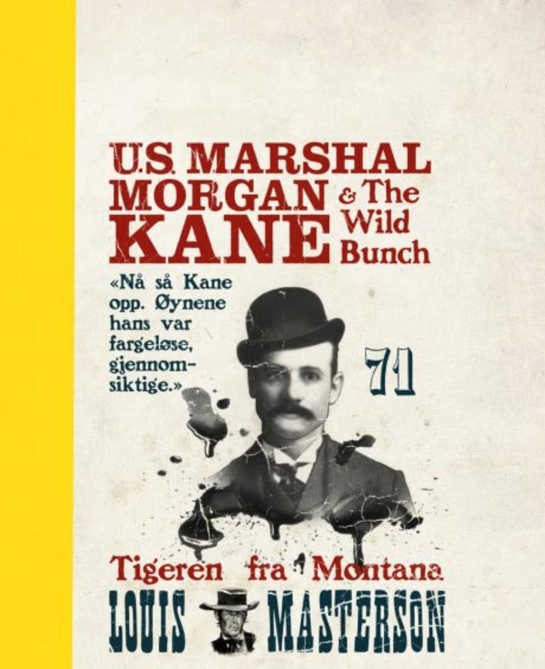 Morgan Kane . 71 . Tigeren fra Montana