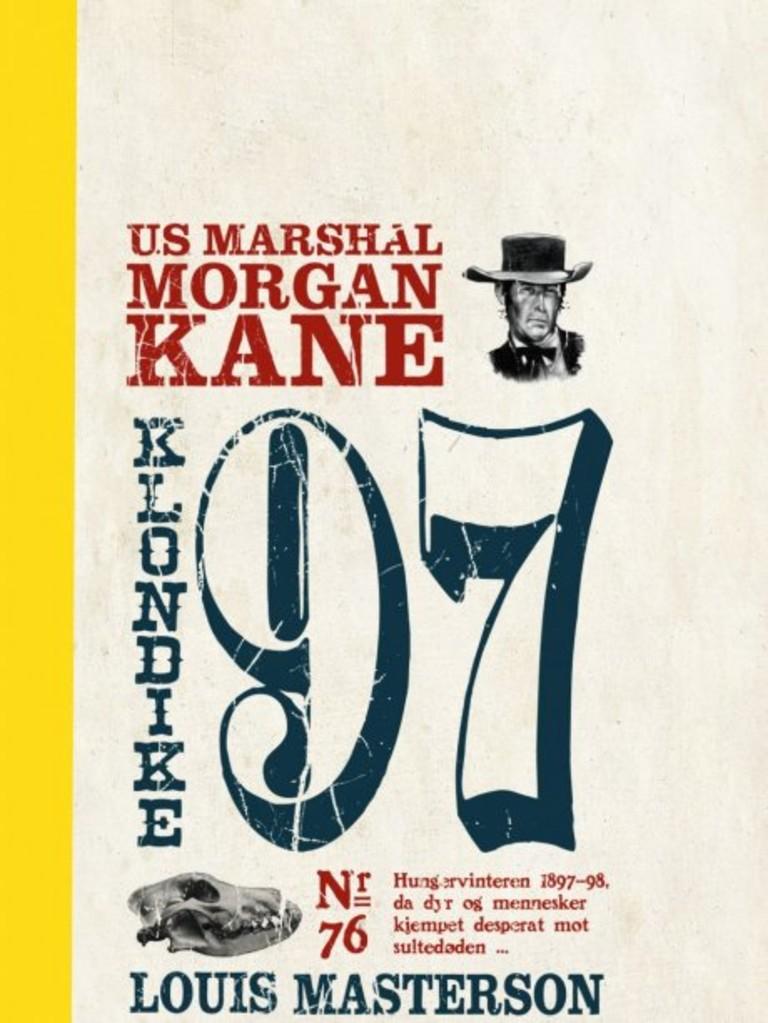 Morgan Kane . 76 . Klondike 97