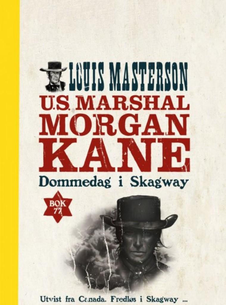 Morgan Kane . 77 . Dommedag i Skagway