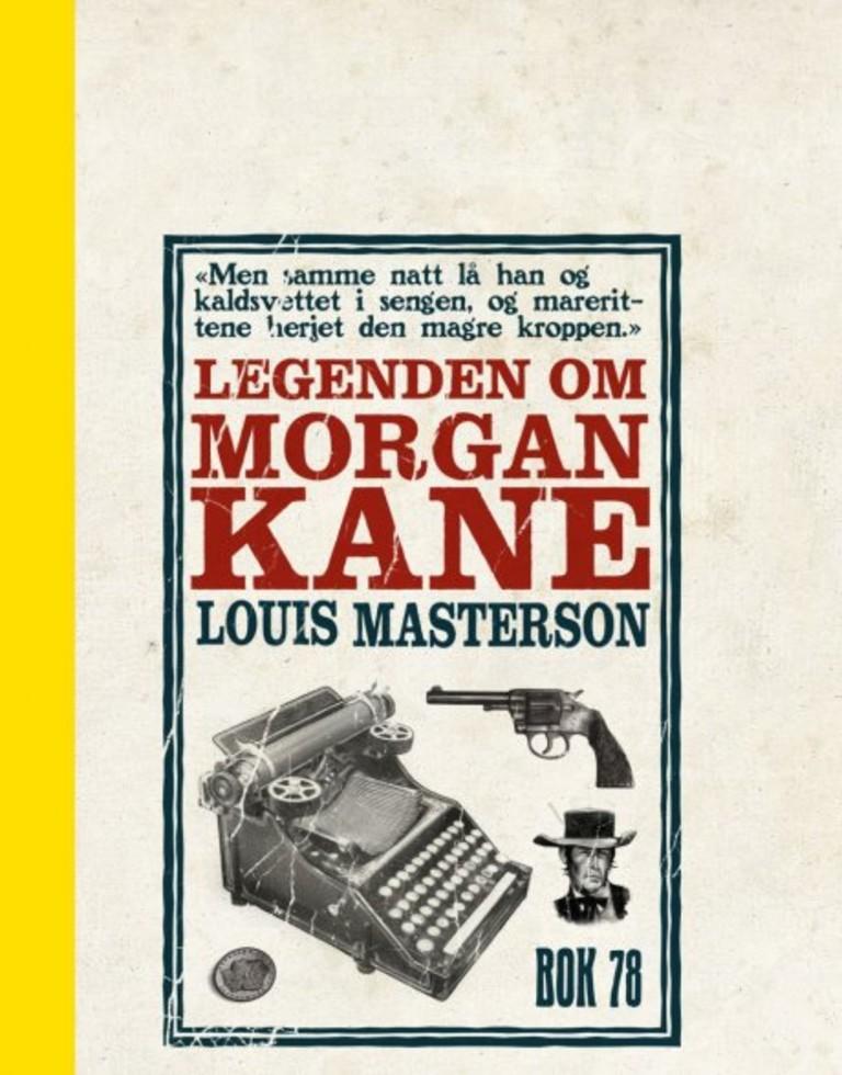 Morgan Kane . 78 . Legenden om Morgan Kane