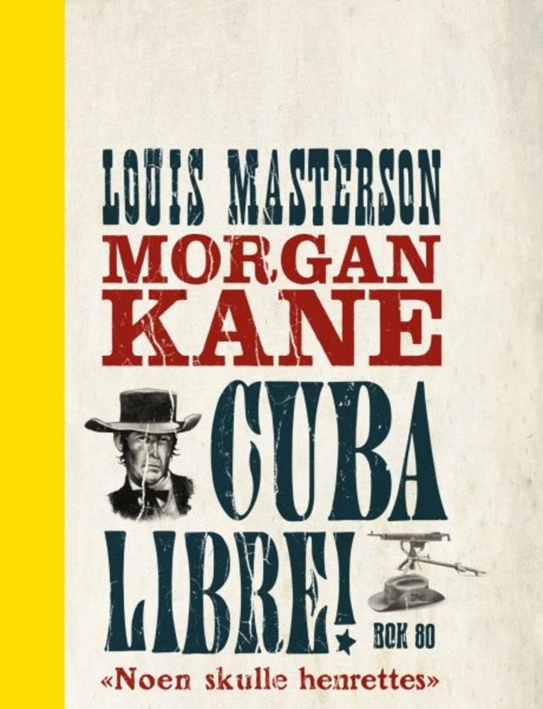 Morgan Kane . 80 . Cuba Libre !