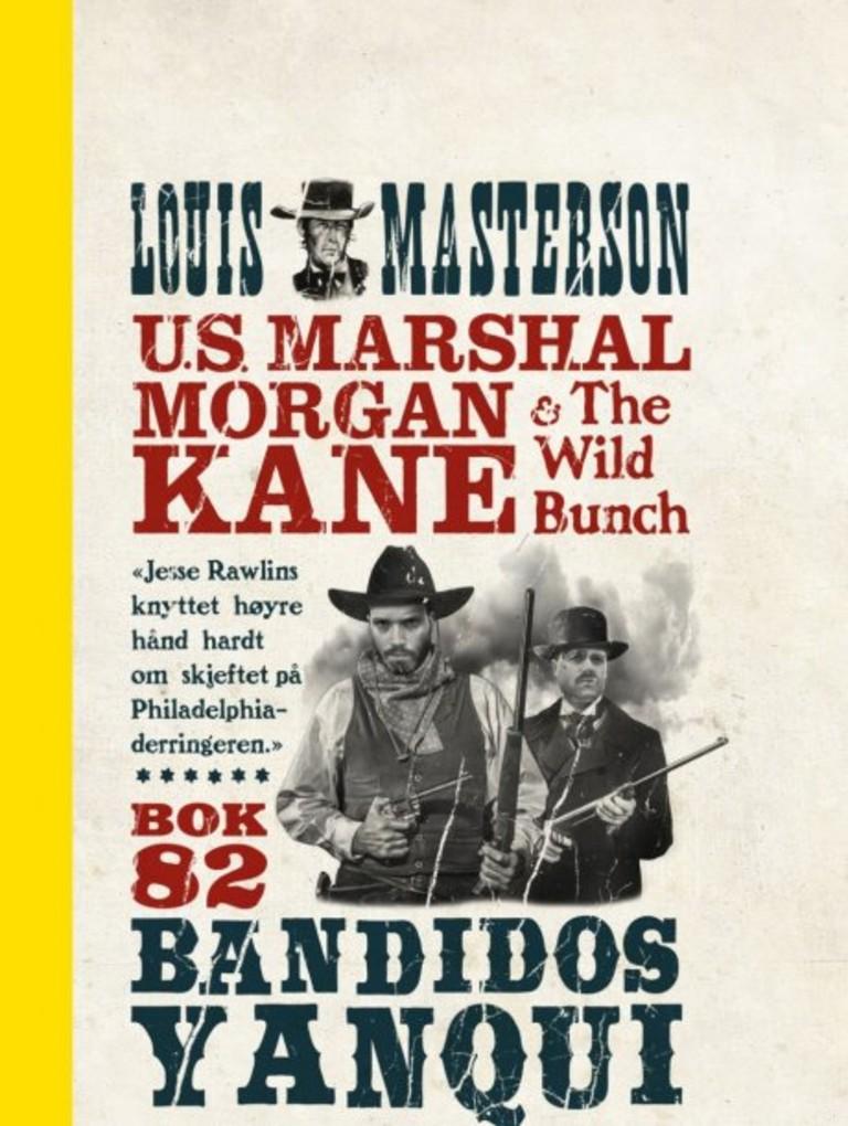 Morgan Kane . 82 . Bandidos Yanqui