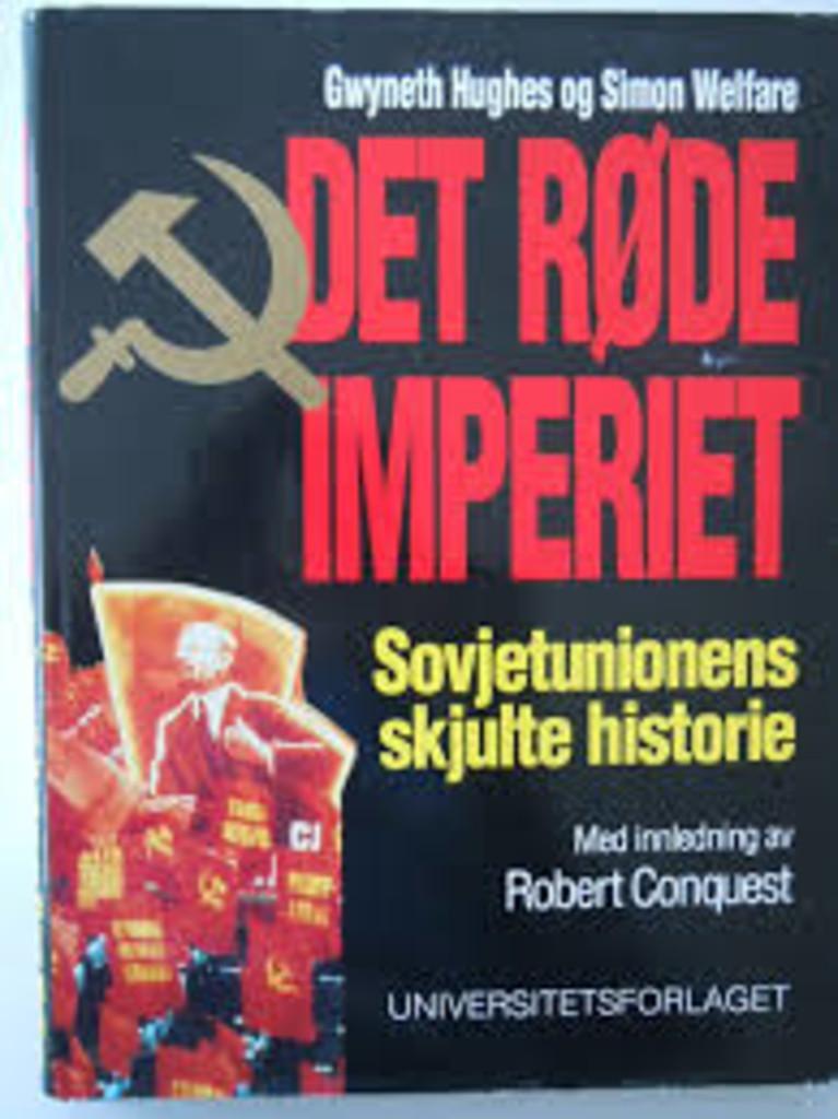 Det røde imperiet : Sovjetunionens skjulte historie