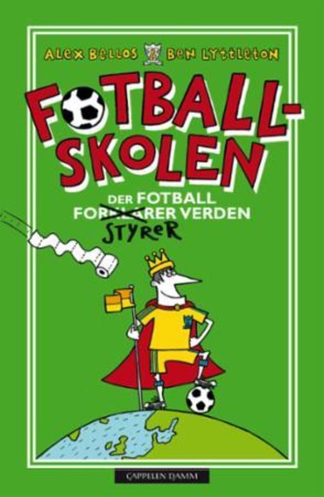 Fotballskolen : der fotball styrer verden