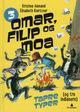 Omslagsbilde:Omar, Filip og Moa : tapre typer (og tre indianere)