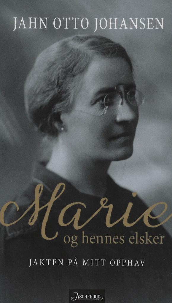 Marie og hennes elsker : jakten på mitt opphav