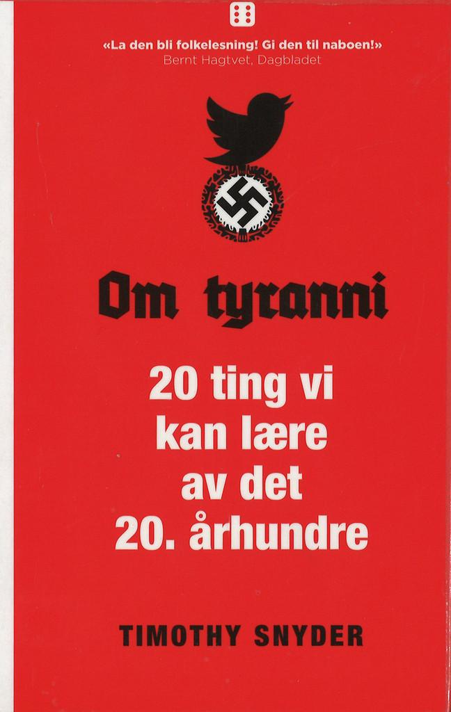 Om tyranni : 20 ting vi kan lære av det 20. århundre