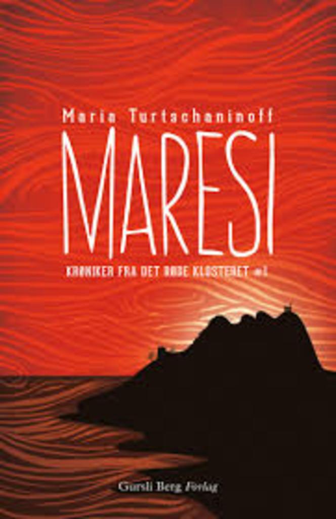 Maresi : krøniker fra det røde klosteret