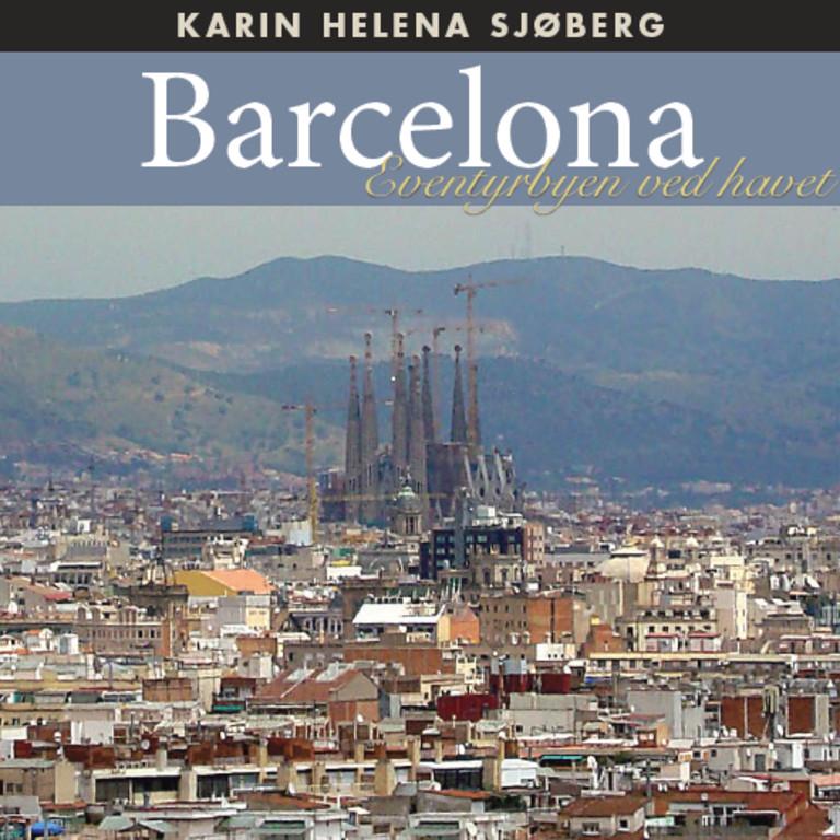 Barcelona : eventyrbyen ved havet