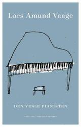 Vaage, Lars Amund : Den vesle pianisten : noveller