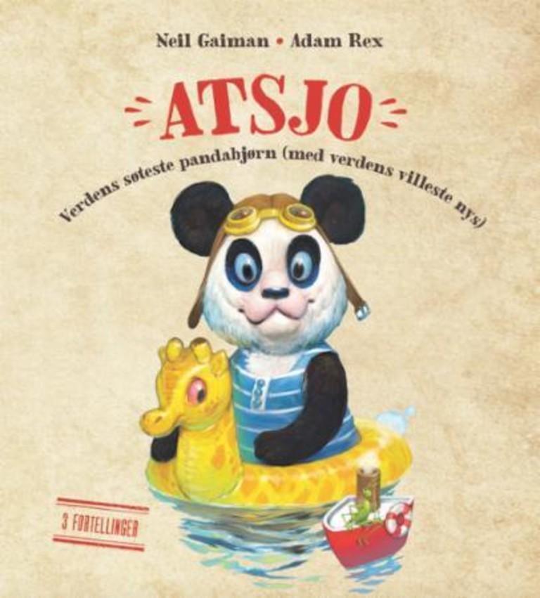 Atsjo : verdens søteste pandabjørn (med verdens villeste nys)