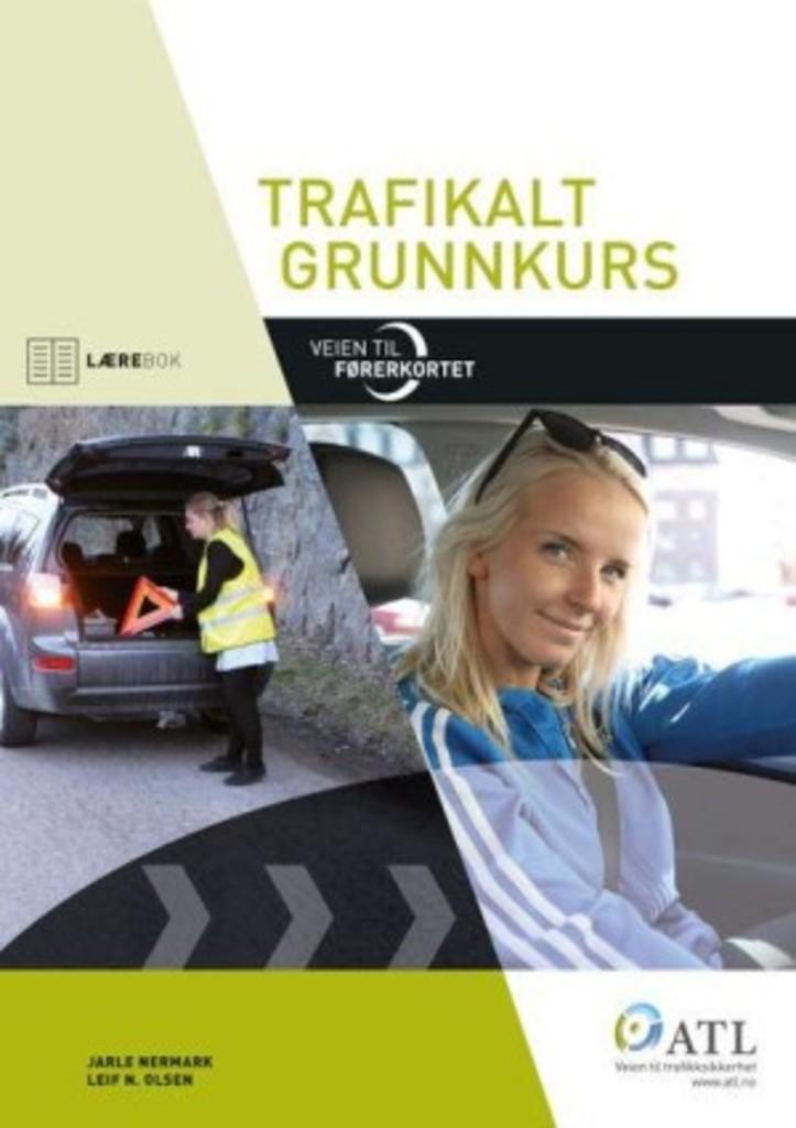 Veien til førerkortet : trafikalt grunnkurs : lærebok