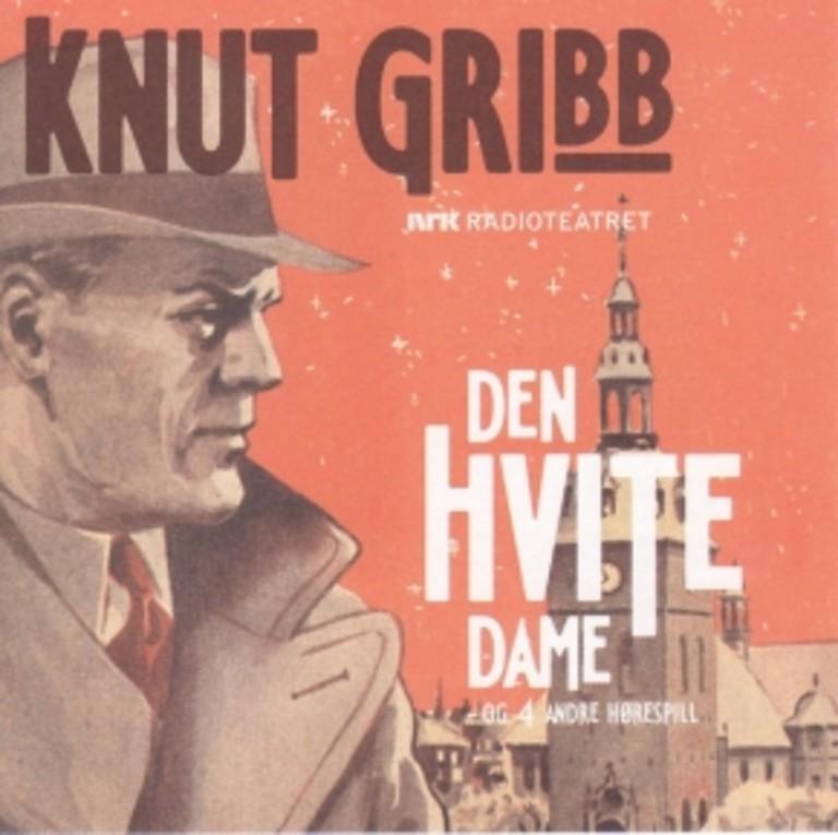 Knut Gribb : Den hvite dame