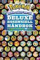Cover photo:Pokémon : deluxe essensiell håndbok : alt du trenger å vite om mer enn 700 Pokémon