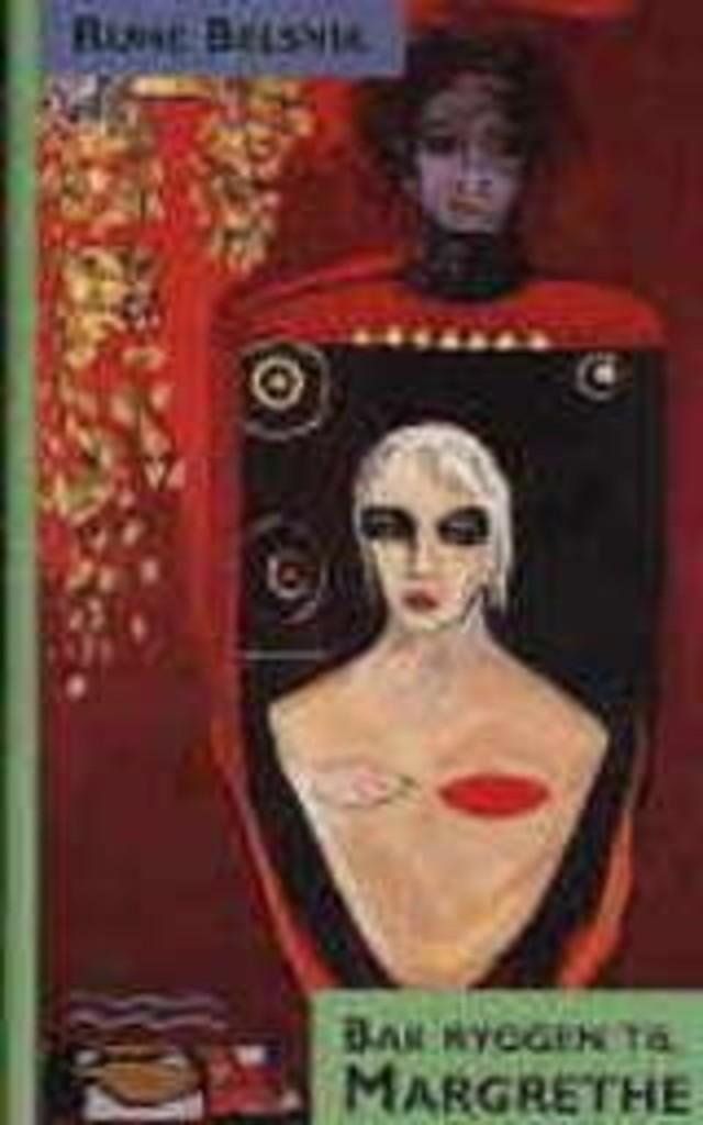 Bak ryggen til Margrethe : noveller for ungdom