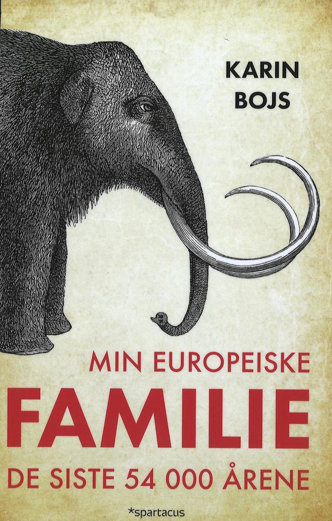 Min europeiske familie : de siste 54 00 årene