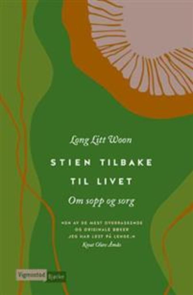 Stien tilbake til livet : om sorg og sopp