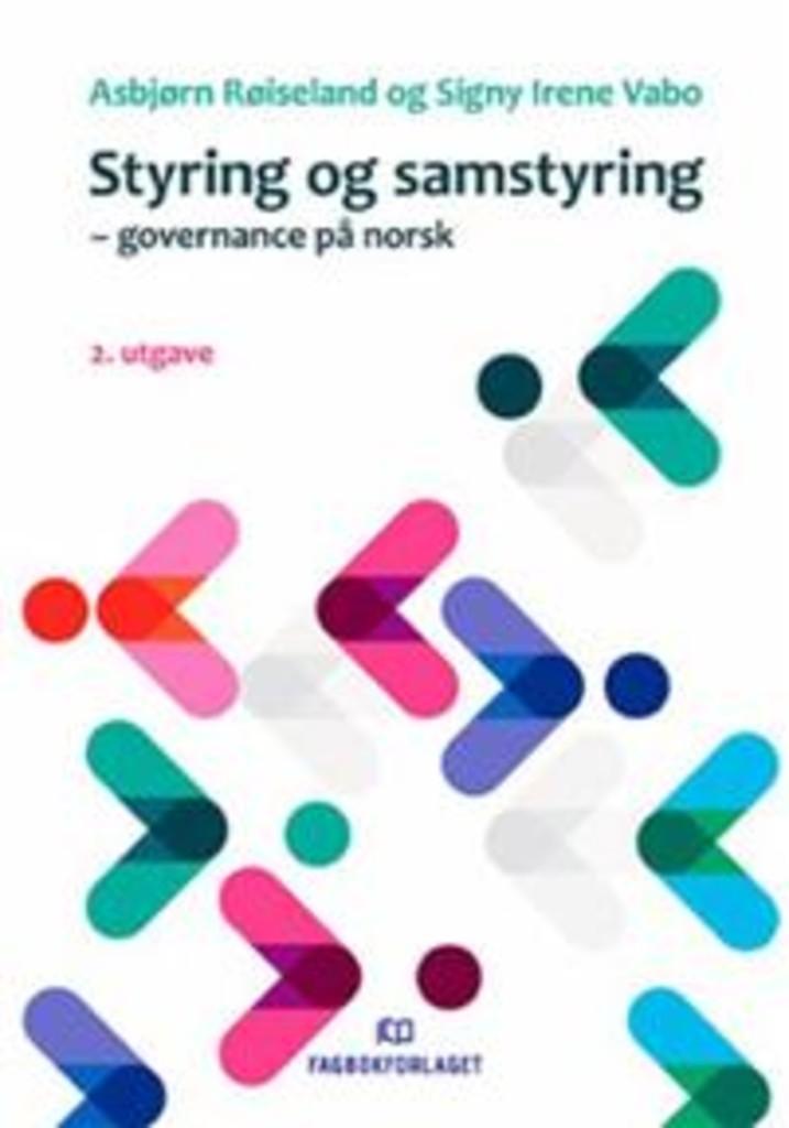 Styring og samstyring : governance på norsk