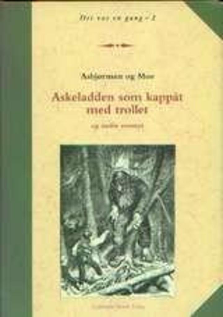 Askeladden som kappåt med trollet og andre eventyr