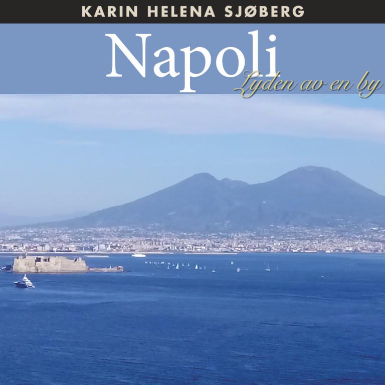 Napoli : Lyden av en by