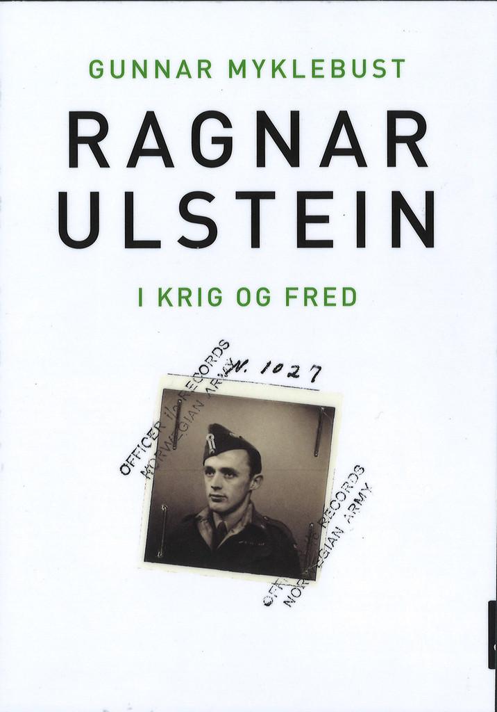 Ragnar Ulstein : i krig og fred