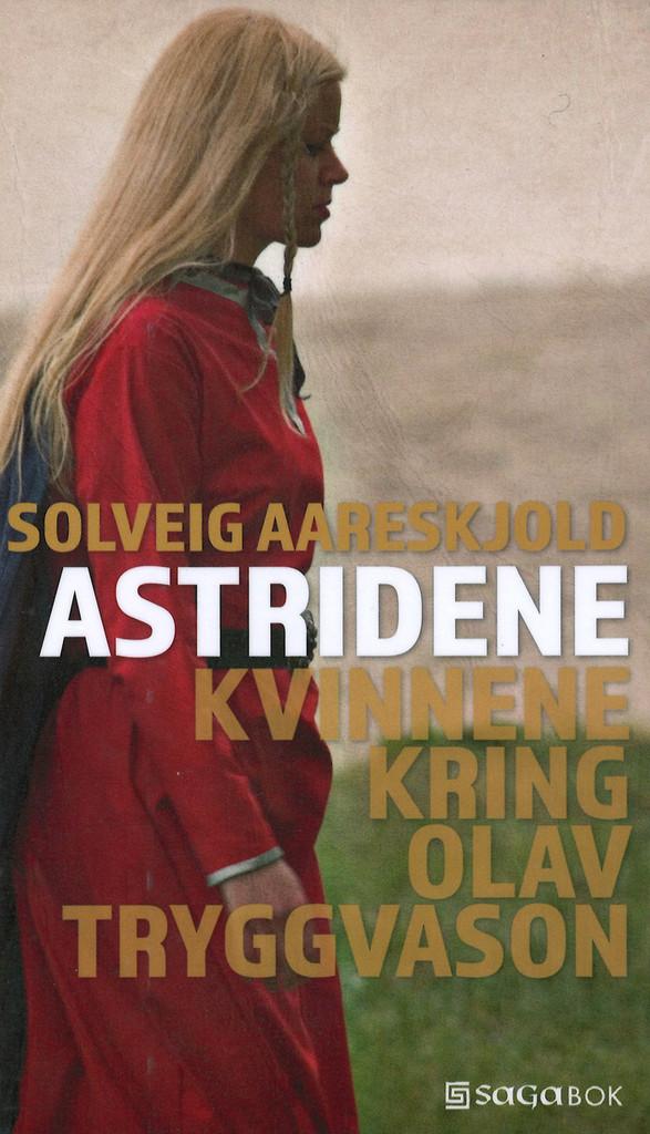 Astridene : kvinnene kring Olav Tryggvason