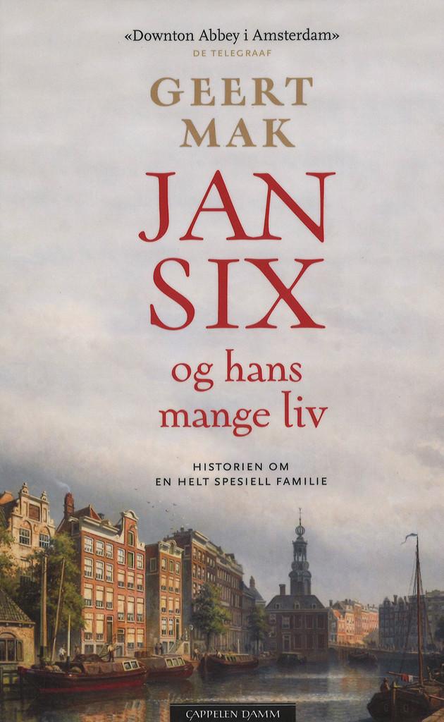 Jan Six og hans mange liv : historien om en helt spesiell familie