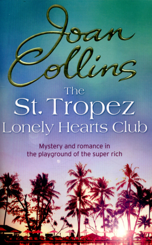 The St. Tropez Lonley Hearts Club