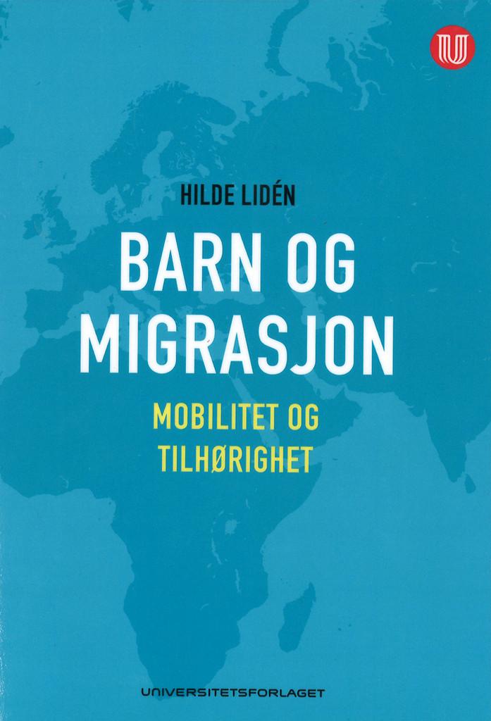 Barn og migrasjon : : mobilitet og tilhørighet