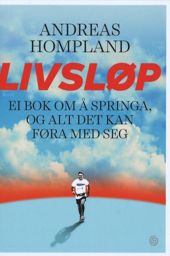 Livsløp : ei bok om å springa, og alt det kan føra med seg