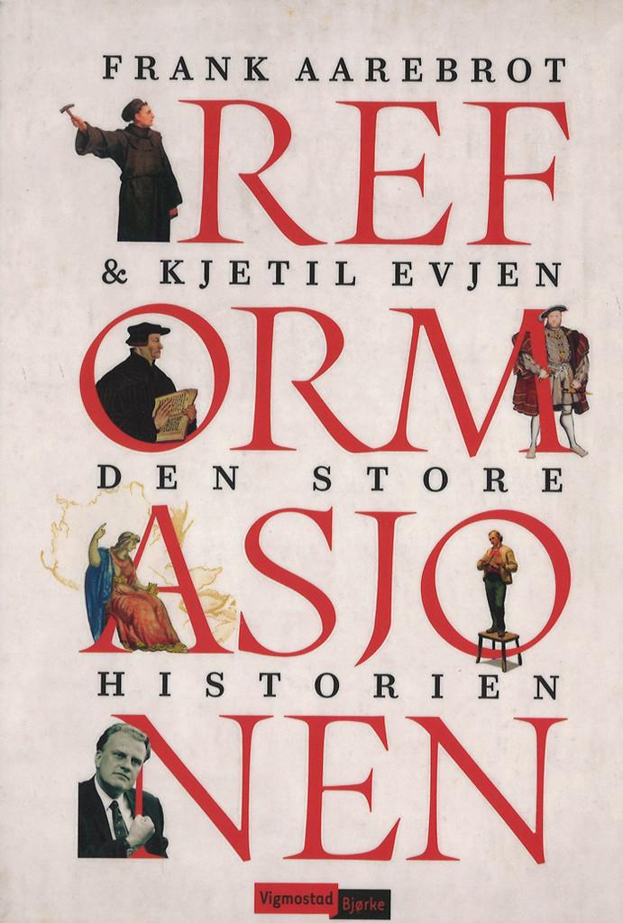 Reformasjonen : den store historien