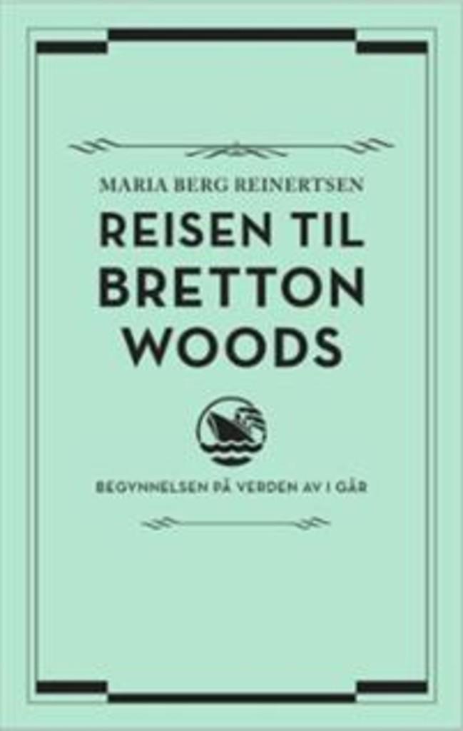Reisen til Bretton Woods