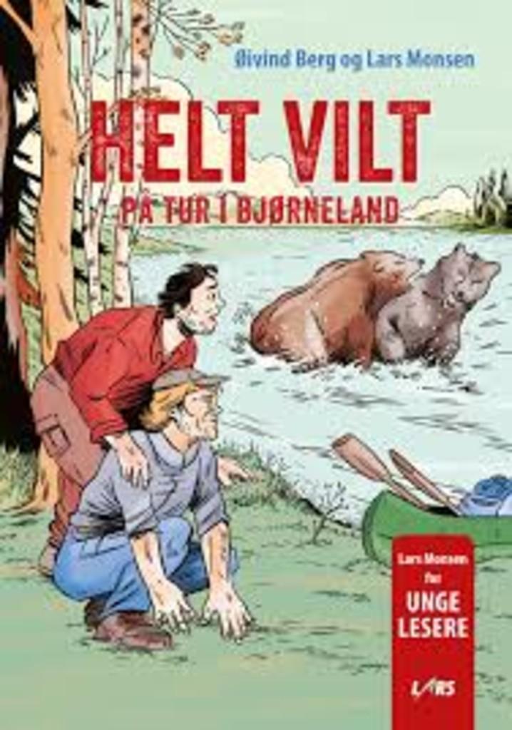 Helt vilt : på tur i Bjørneland