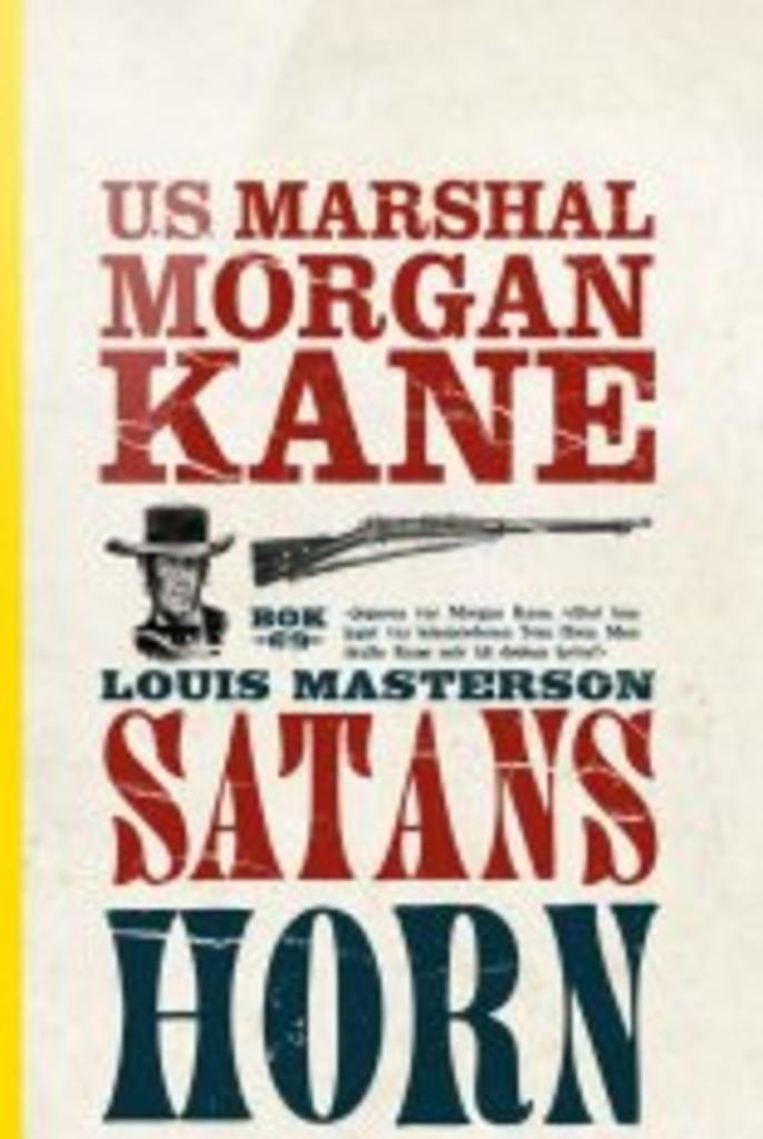 Morgan Kane . 69 . Satans horn