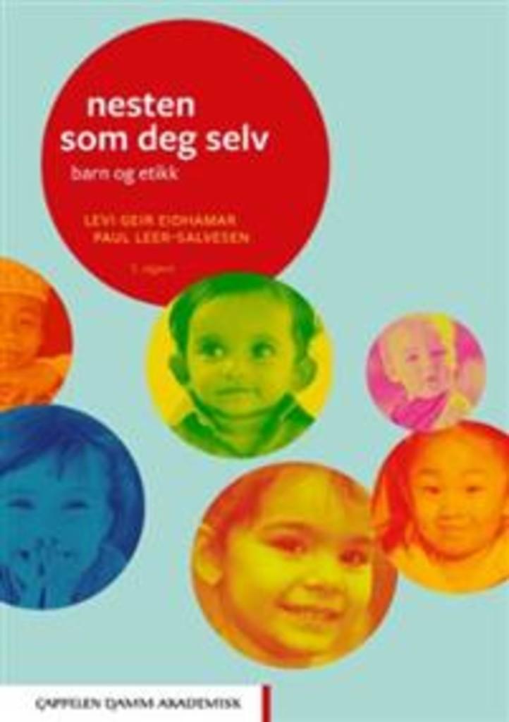 Nesten som deg selv : barn og etikk