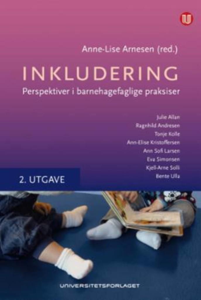 Inkludering : perspektiver i barnehagefaglige praksiser