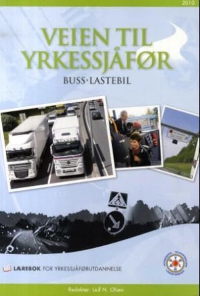 Veien til yrkessjåfør : buss, lastebil