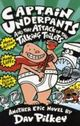 Omslagsbilde:Captain Underpants and the attack of the talking toilets : another epic novel