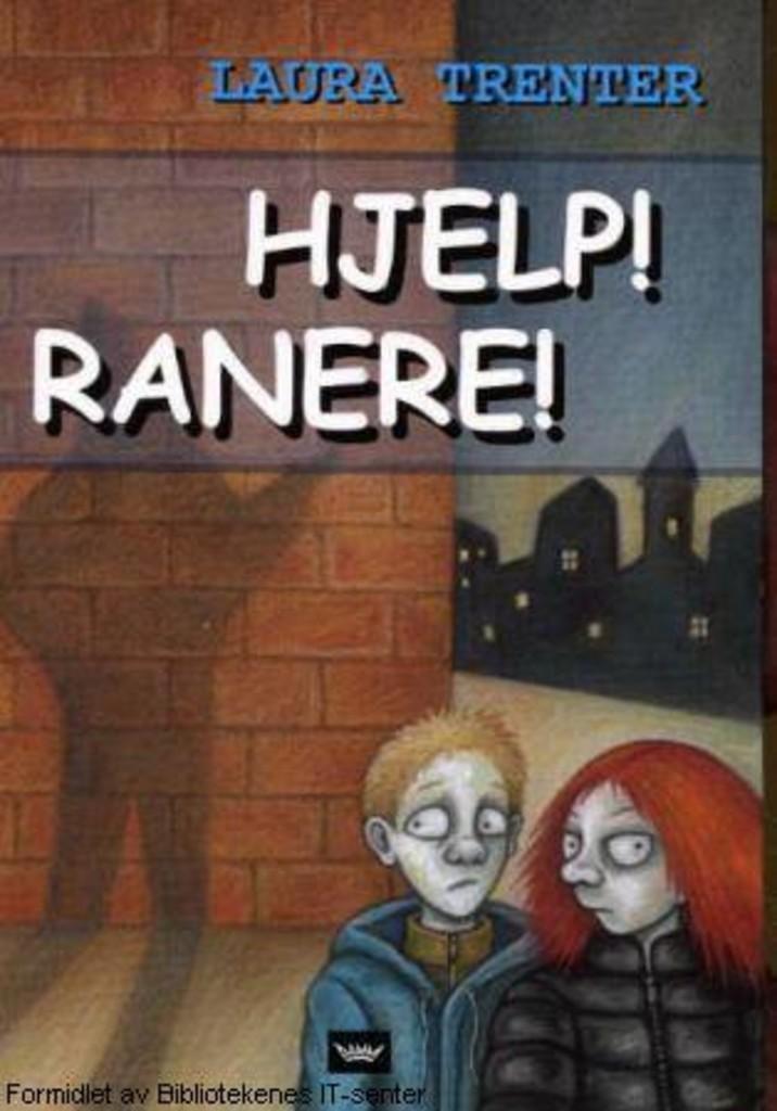Hjelp! Ranere!