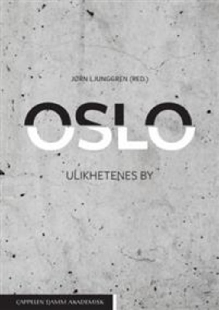 Oslo : ulikhetenes by