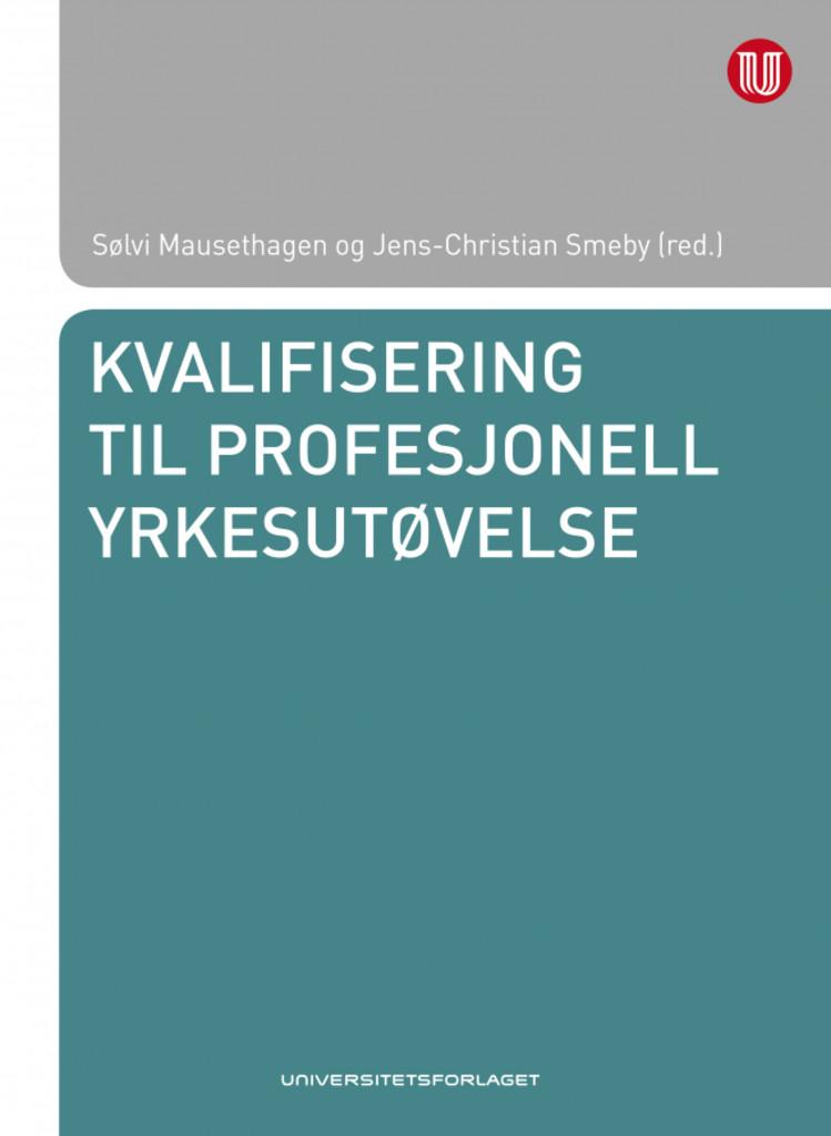 Kvalifisering til profesjonell yrkesutøvelse
