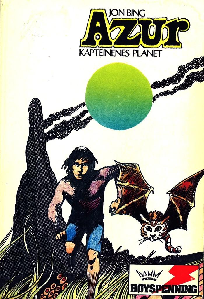 Azur : kapteinenes planet : [bind 1 i krøniken om stjerneskipet Alexandria]