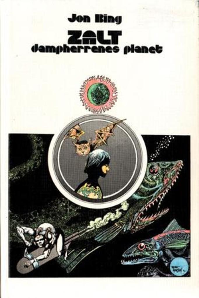 Zalt : dampherrenes planet : bind 2 i krøniken om stjerneskipet Alexandria