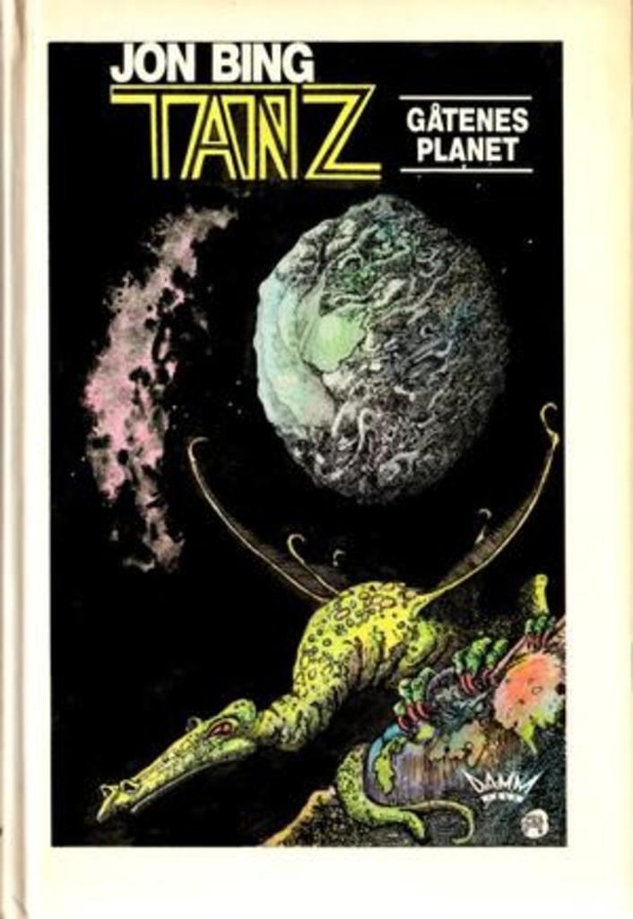Tanz : gåtenes planet : fjerde og siste bind i krøniken om stjerneskipet Alexandria