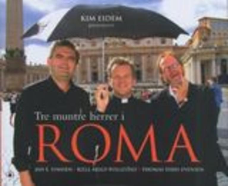 Tre muntre herrer i Roma