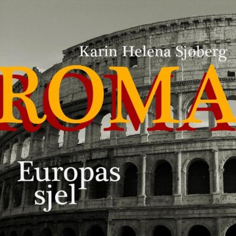 Roma - Europas sjel