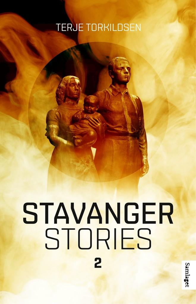 Stavanger stories II : novellekrans . 2