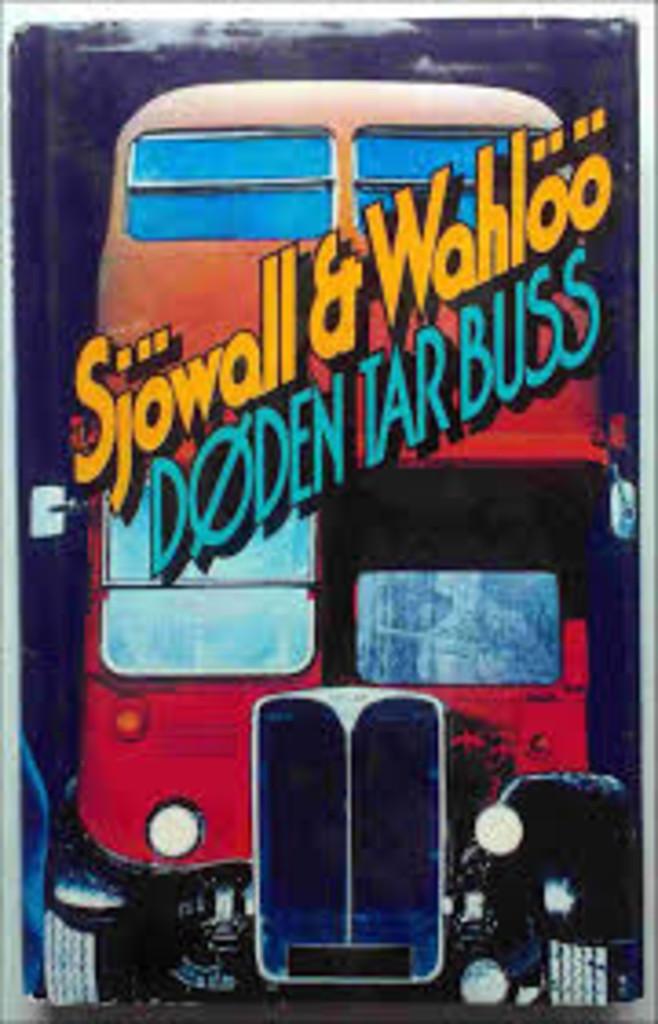 Døden tar buss : roman om en forbrytelse