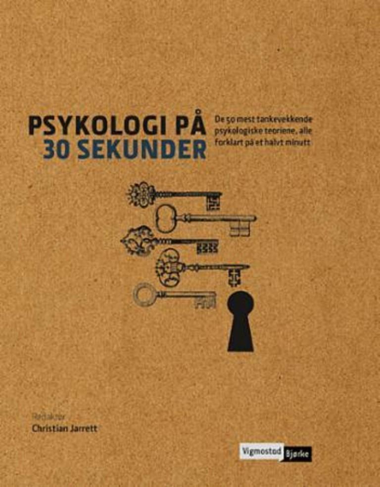 Psykologi på 30 sekunder : de 50 mest tankevekkende psykologiske teoriene, alle forklart på et halvt minutt
